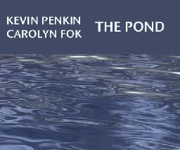 """""""The Pond"""" Kevin Penkin(Australia,synth,voices), Carolyn Fok(synth,field recording)"""
