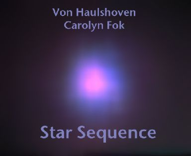 """""""Star Sequence"""" Von Haulshoven(Netherlands,sequencing),Carolyn Fok(Synth strings,sequencing,voice,drum)"""