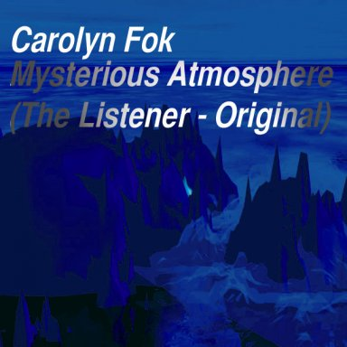 Mysterious Atmosphere (The Listener, Original)