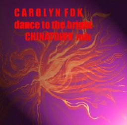 Dance To The Bright - Carolyn Fok Chinatown Mix.mp3